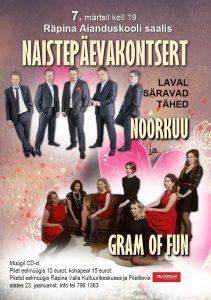 Naistepäevakontsert: laval säravad Noorkuu ja Gram of Fun @ Räpina Aianduskooli saal | Räpina | Põlva maakond | Eesti