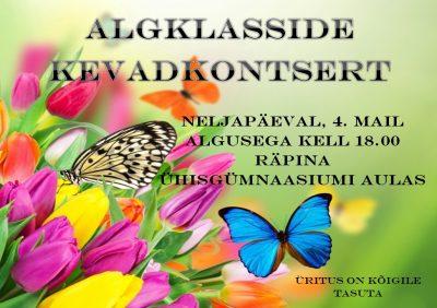 Algklasside kevadkontsert @ Räpina Ühisgümnaasiumi aula | Räpina | Põlva maakond | Eesti