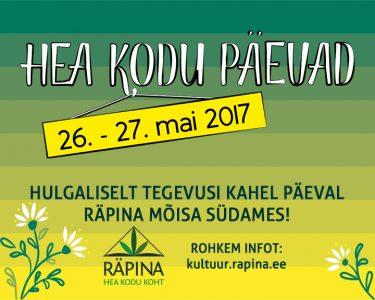 Hea kodu päevad 2017 @ Räpina linn | Räpina | Põlva maakond | Eesti