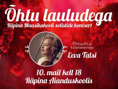 Õhtu lauludega @ Räpina Aianduskool | Räpina | Põlva maakond | Eesti