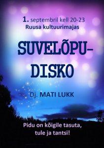 Suvelõpudisko @ Ruusa kultuurimaja | Ruusa | Põlva maakond | Eesti