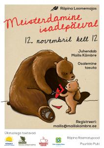 Meisterdamine isadepäeval @ Räpina loomemaja | Räpina | Põlva maakond | Eesti