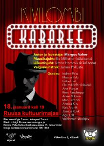 Kivilombi kabaree @ Ruusa kultuurimaja | Ruusa | Põlva maakond | Eesti