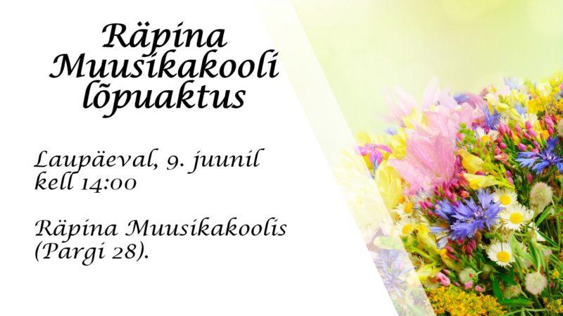Räpina Muusikakooli lõpuaktus @ Räpina Muusikakool | Räpina | Põlva maakond | Eesti