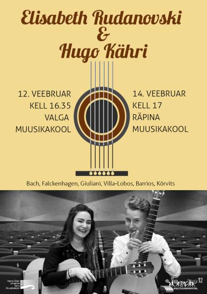 Elisabeth Rudanovski ja Hugo Kähri kitarrikontsert @ Räpina Muusikakool | Räpina | Põlva maakond | Eesti
