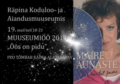 Muuseumiöö Räpina Koduloo- ja Aiandusmuuseumis @ Räpina Koduloo- ja Aiandusmuuseum | Räpina | Põlva maakond | Eesti