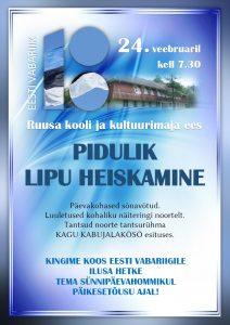 Eesti Vabariigi 100. aastapäeva pidulik lipuheiskamine @ Ruusa Kultuurimaja ees | Ruusa | Põlva maakond | Eesti