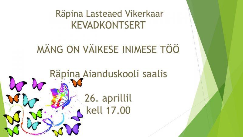 Lasteaia kevadpidu @ Räpina Aianduskooli saal | Räpina | Põlva maakond | Eesti