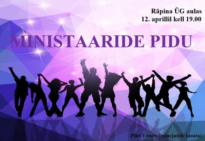 Ministaaride pidu Räpina Ühisgümnaasiumis @ Räpina Ühisgümnaasiumi aula | Räpina | Põlva maakond | Eesti