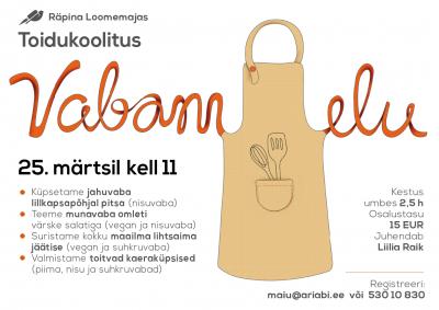 Toidukoolitus: Vabam elu @ Räpina loomemaja | Räpina | Põlva maakond | Eesti