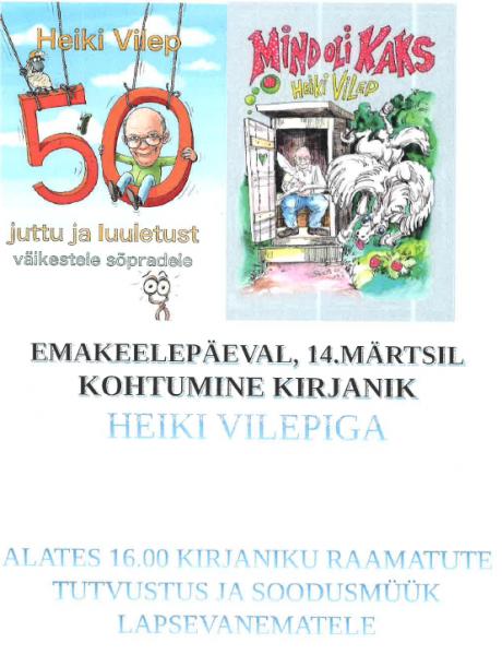Emakeelepäev Heiki Vilepiga @ Räpina Lasteaed Vikerkaar | Räpina | Põlva maakond | Eesti