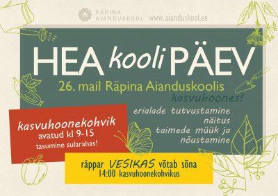 Hea Kooli Päev @ Räpina Aianduskool | Räpina | Põlva maakond | Eesti