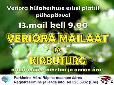 Veriora mailaat ja kirbuturg @ Veriora külakeskuse ees | Veriora | Põlva maakond | Eesti