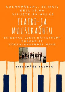 Teatri- ja muusikaõhtu @ Viluste Põhikooli aula | Viluste | Põlva maakond | Eesti