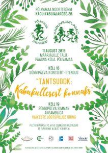 Kagu Kabujalakõsõ 20 ''TantsuDok: Kabukullesest konnaks'' @ Pääsna küla | Pääsna | Põlva maakond | Eesti
