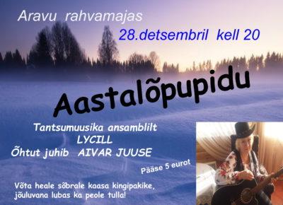 Aastalõpupidu @ Aravu rahvamaja | Aravu | Tartu maakond | Eesti