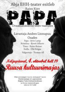 Etendus PAPAD Abja EHH-Teatri esituses @ Ruusa kultuurimaja   Ruusa   Põlva maakond   Eesti