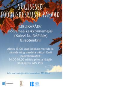Liblikapäev keskkonnamajas @ Põlvamaa Keskkonnamaja | Räpina | Põlva maakond | Eesti