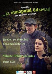"""Etendus """"…ja õunapuud õitsevad"""" @ Viluste Põhikool   Põlva maakond   Eesti"""