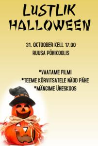 Lustlik halloween 1.-5. klassile @ Ruusa Põhikool   Ruusa   Põlva maakond   Eesti