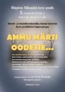 Mardi- ja kadrikombestiku loeng-seminar AMMU MÄRTI OODETIE @ Sillapää loss | Räpina | Põlva maakond | Eesti