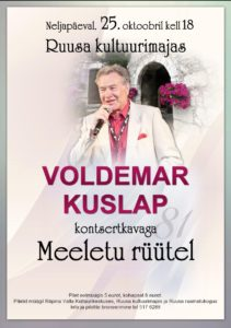 Voldemar Kuslapi kontsert MEELETU RÜÜTEL @ Ruusa kultuurimaja   Ruusa   Põlva maakond   Eesti