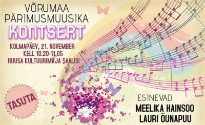 Võrumaa pärimusmuusika kontsert (Meelika Hainsoo & Lauri Õunapuu) @ Ruusa Põhikool | Ruusa | Põlva maakond | Eesti