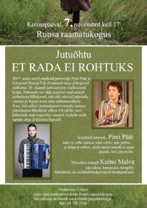 Jutu- ja muusikaõhtu ET RADA EI ROHTUKS @ Ruusa raamatukogu | Ruusa | Põlva maakond | Eesti
