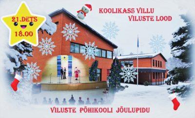 Viluste Põhikooli jõulupidu @ Viluste Põhikool