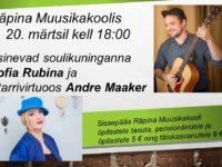 Kontsert: Soulikuninganna Sofia Rubina ja kitarrivirtuoos Andre Maaker @ Räpina Muusikakool | Räpina | Põlva maakond | Eesti
