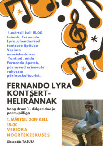 Fernando Lyra kontsert-helirännak @ Veriora Noortekeskus | Veriora | Põlva maakond | Eesti