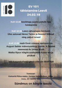 EV 101 tähistamine Leevil @ Leevi Rahvamaja | Leevi | Põlva maakond | Eesti