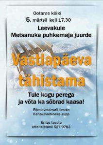Vastlapäev Leevaku Metsanuka puhkemaja juures @ Leevaku Metsanuka puhkemaja | Leevaku | Põlva maakond | Eesti