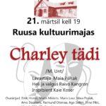 Mooste Veskiteatri etendus CHARLEY TÄDI @ Ruusa kultuurimaja | Ruusa | Põlva maakond | Eesti