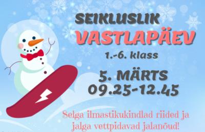 Seikluslik vastlapäev 1.-6. klass @ Ruusa Põhikool | Ruusa | Põlva maakond | Eesti