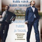 Marek Sadam ja Martin Trudnikovi kontsert @ Naha koolimaja juures | Naha | Põlva maakond | Eesti