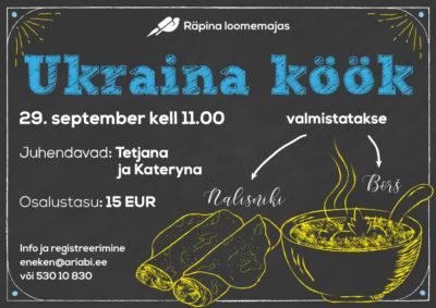 Ukraina köök @ Räpina Loomemaja | Räpina | Põlva maakond | Eesti