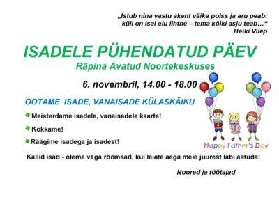 Isadele pühendatud päev noortekeskuses @ Räpina Avatud Noortekeskus | Räpina | Põlva maakond | Eesti