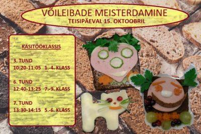 Võileibade meisterdamine. Leivapäeva tähistamine. @ Ruusa Põhikool | Ruusa | Põlva maakond | Eesti