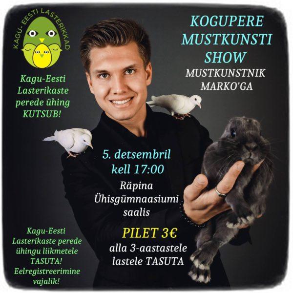 Kogupere mustkunsti show @ Räpina Ühisgümnaasium