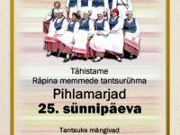 Pihlamarjad 25 @ Räpina Valla Kultuurikeskus | Räpina | Põlva maakond | Eesti