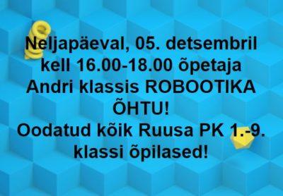 Robootika õhtu @ Ruusa Põhikool | Ruusa | Põlva maakond | Eesti