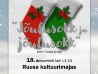 Nukuetendus JÕULUSOKK JA JÕULUSOKK @ Ruusa kultuurimaja | Ruusa | Põlva maakond | Eesti