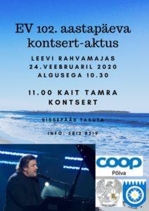 Eesti Vabariigi 102.aastapäeva kontsert-aktus @ Leevi Rahvamaja | Leevi | Põlva maakond | Eesti