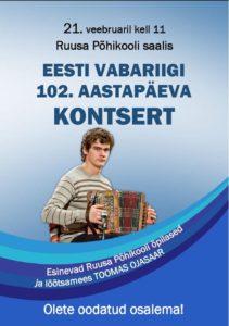 Eesti Vabariigi 102. aastapäeva kontsert @ Ruusa Põhikool | Ruusa | Põlva maakond | Eesti