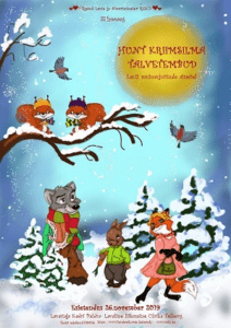 """Etendus """"Hunt Kriimsilma talvetembud"""" @ Põlva Kultuuri- ja Huvikeskus   Põlva   Põlva maakond   Eesti"""