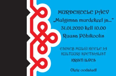 Murdekeele päev Ruusa Põhikoolis @ Ruusa Põhikool | Ruusa | Põlva maakond | Eesti