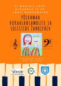 Põlvamaa vokaalansamblite ja solistide žanripäev @ Leevi Rahvamaja | Leevi | Põlva maakond | Eesti