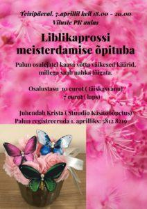 Liblikaprossi meisterdamise õpituba @ Viluste PK aula /Veriora Rahvamaja   Viluste   Põlva maakond   Eesti