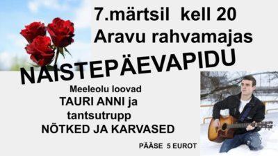 Naistepäevapidu @ Aravu rahvamaja | Aravu | Tartu maakond | Eesti